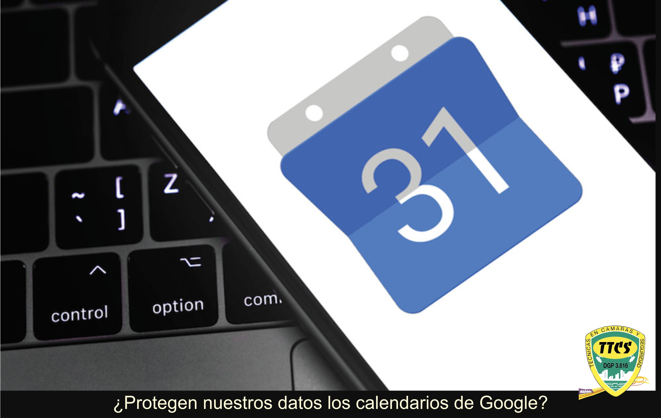 TTCS Proteccion de datos Calendarios Google